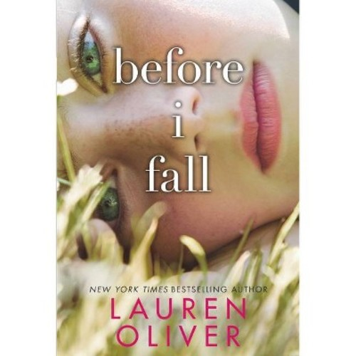 Before I Fall (Hardcover) by Lauren Oliver
