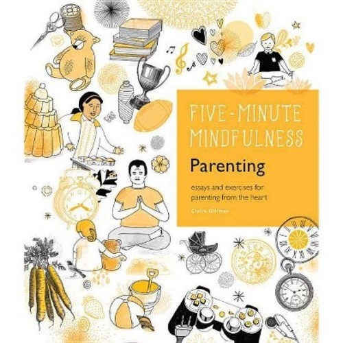 Parenting: Essays and Exercises for Parenting from the Heart (Hardcover)