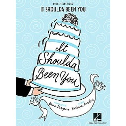 It Shoulda Been You : Vocal Selections (Paperback) (Brian Hargrove)