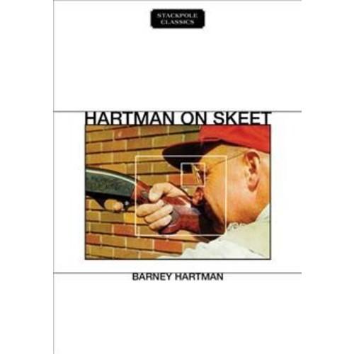 Hartman on Skeet (Paperback) (Barney Hartman)