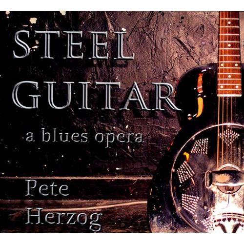 Steel Guitar: A Blues Opera [CD]
