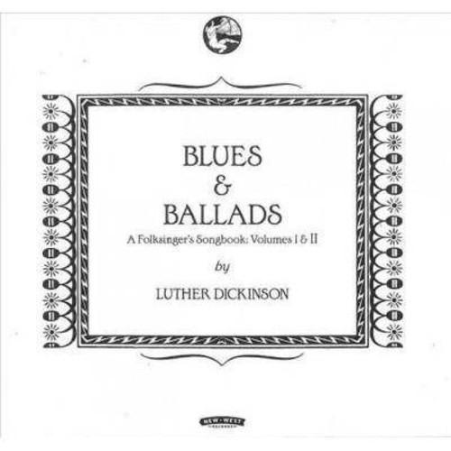 Blues & Ballads: A Folksinger's Songbook, Vols. 1-2 [CD]