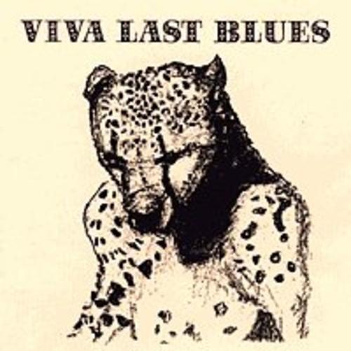 Viva Last Blues
