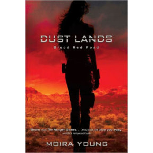 Blood Red Road (Dust Lands Series #1)