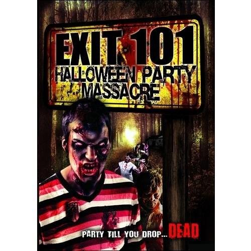 Exit 101: Halloween Party Massacre [DVD] [2011]