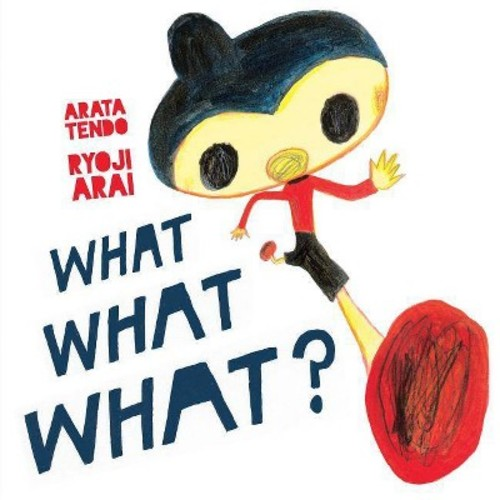 What What What? (Hardcover) (Arata Tendo)