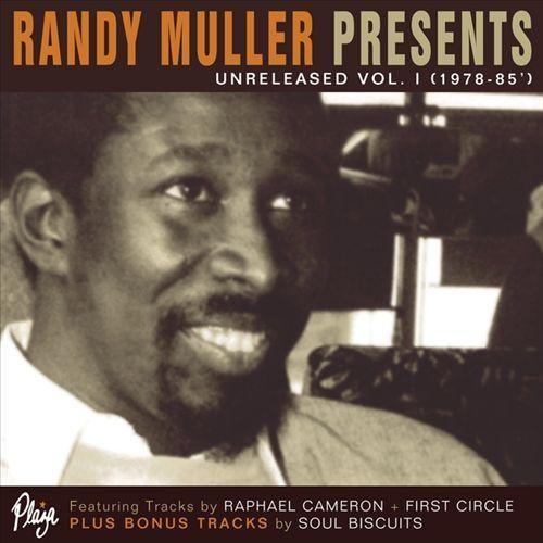 Randy Muller Presents: Unreleased, Vol. I [CD]