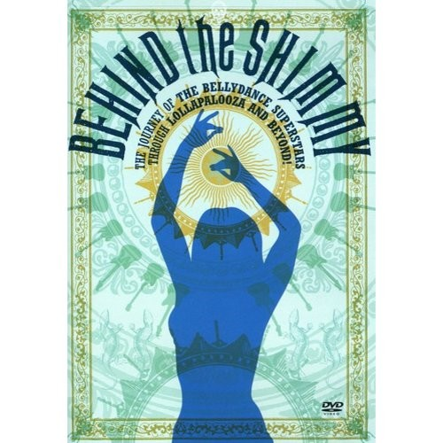 Bellydance Superstars: Behind the Shimmy [DVD] [2010]