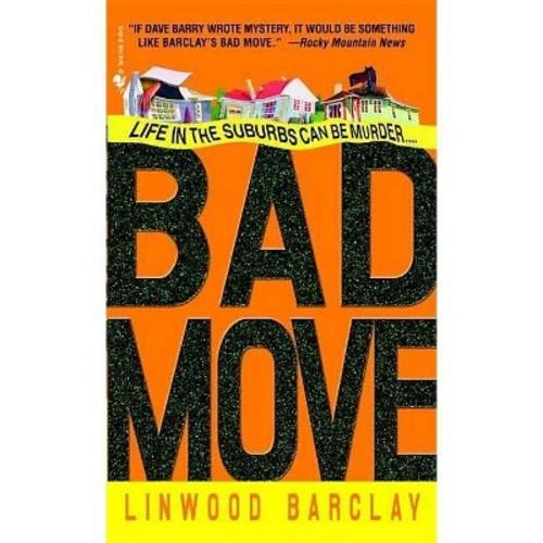Bad Move Bad Move