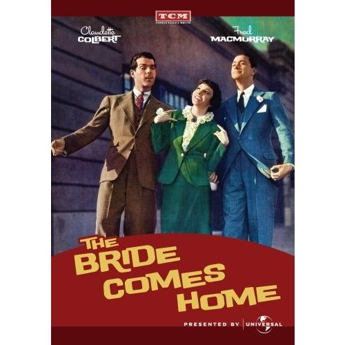 The Bride Comes Home: Claudette Colbert, Fred MacMurray, Robert Young, William Collier, Sr., Donald Meek, Edgar Kennedy, Kate McKenna, Wesley Ruggles, Claude Binyon: Movies & TV