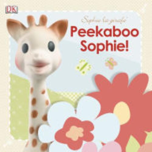 Peekaboo Sophie! (Sophie la girafe Series)