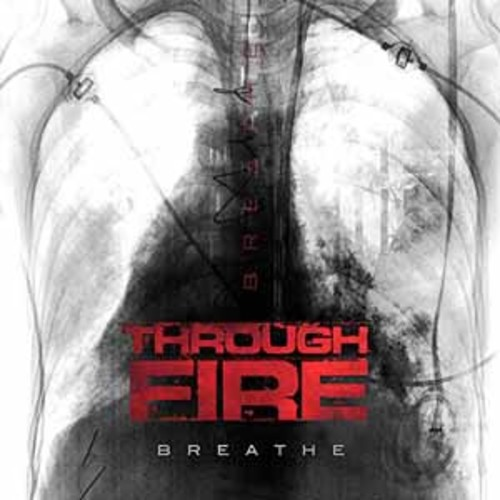 Through Fire - Breathe [Explicit Content] [Audio CD]