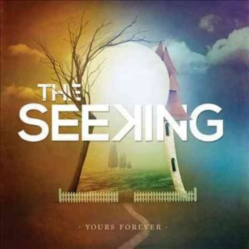 Seeking - Yours Forever