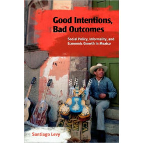 Good Intentions, Bad Outcomes