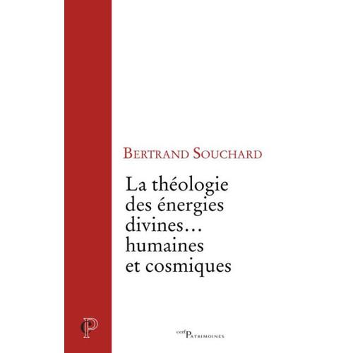 La thologie des nergies divines... humaines et cosmiques