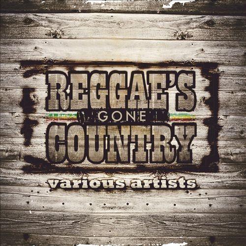 Reggae's Gone Country [CD]