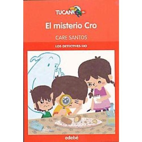 El misterio cro / The Cro Mystery (Paperback) (Care Santos)