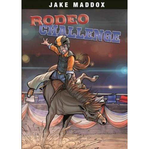 Rodeo Challenge (Paperback) (Jake Maddox)
