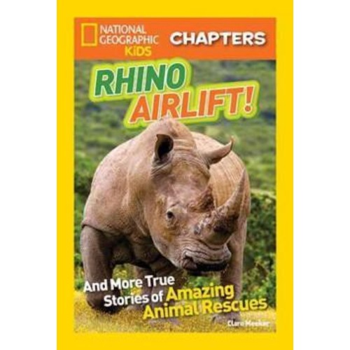 Rhino Rescue! ( National Geographic Kids Chapters) (Hardcover)