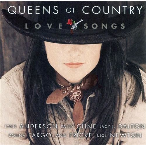 Queens of Country: Love Songs [CD]