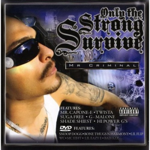 Mr. Criminal Presents: The Strongest Only Survive [CD & DVD] [PA]