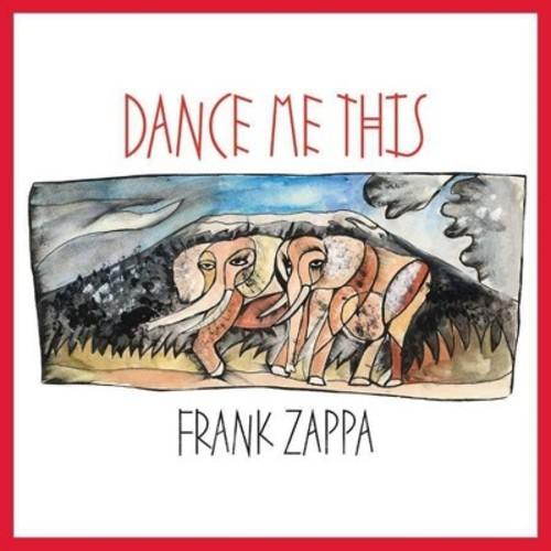 Frank Zappa - Dance Me This (CD)