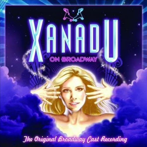 Xanadu on Broadway Original Broadway Cast Recording 2007