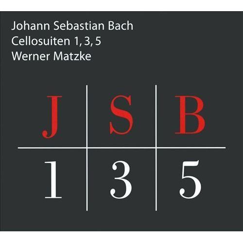 Johann Sebastian Bach: Cello Suites Nos. 1, 3 & 5 [CD]