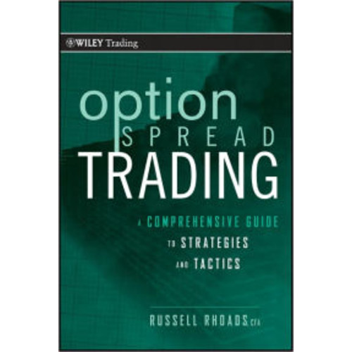 Option Spread Trading: A Step-by-Step Guide To Strategies and Tactics / Edition 1