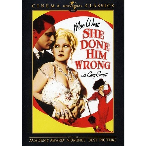 She Done Him Wrong: Mae West, Cary Grant, Gilbert Roland, Noah Beery, Lowell Sherman: Movies & TV