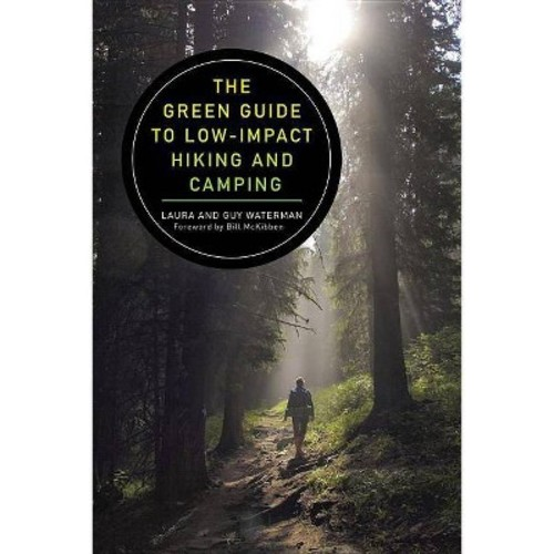 The Green Guide to Low-impact Hiking and Camping (Paperback)