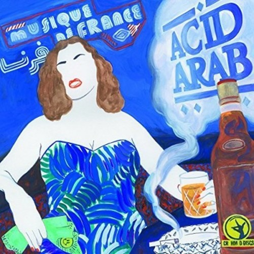 Acid Arab - Musique De France (CD)