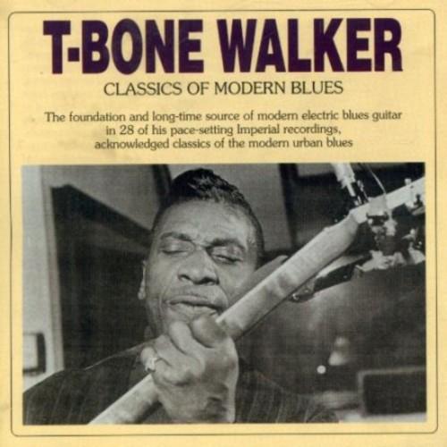 Classics Of Modern Blues / T-Bone Walker