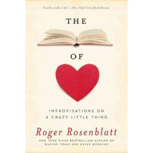 Book of Love : Improvisations on a Crazy Little Thing (Reprint) (Paperback) (Roger Rosenblatt)