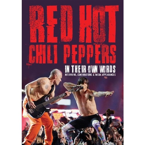 Red Hot Chili Peppers-in Their Own Words [dvd] (Music Video Dist)