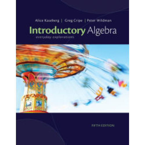 Cengage Advantage Books: Introductory Algebra: Everyday Explorations / Edition 5