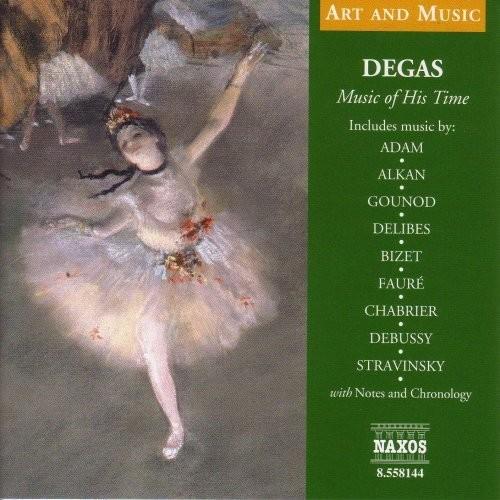 Degas: Music of His Time [CD]