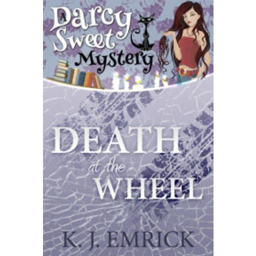 Death at the Wheel (Darcy Sweet Mystery, #12)