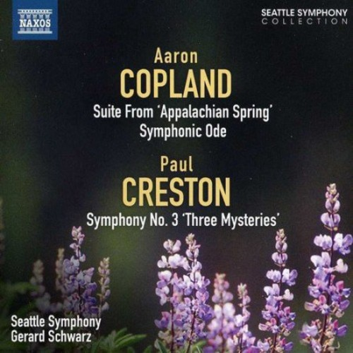 Aaron Copland: Suite from 'Appalachian Spring'; Symphonic Ode; Paul Creston: Symphony No. 3 'Three Mysteries' [CD]