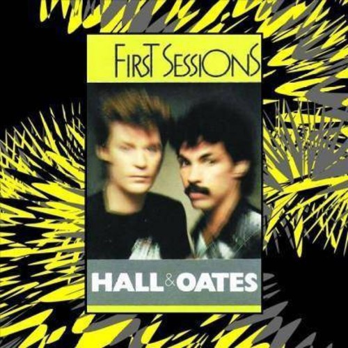 Hall & Oates - First Sessions (CD)