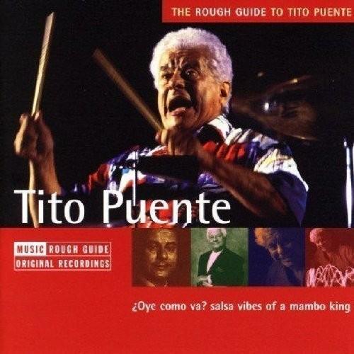Rough Guide To Tito Puente