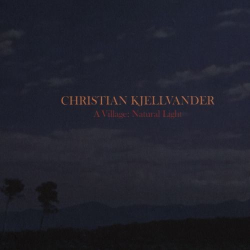 A Village: Natural Light [CD]