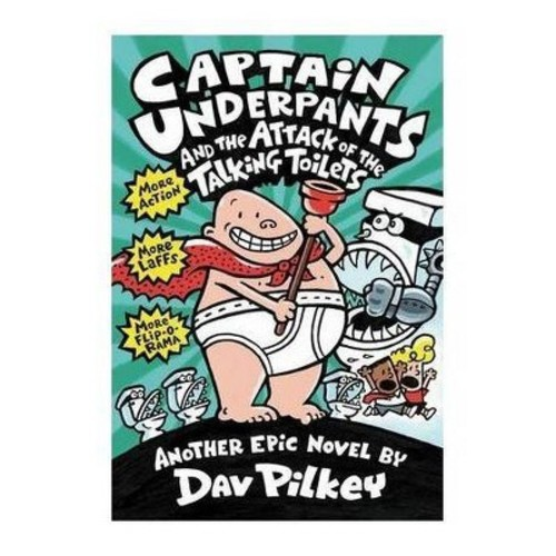Captain Underpants and the Attack of the ( Captain Underpants) (Paperback) by Dav Pilkey
