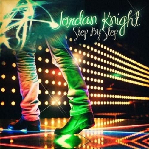 JORDAN KNIGHT - STEP BY STEP