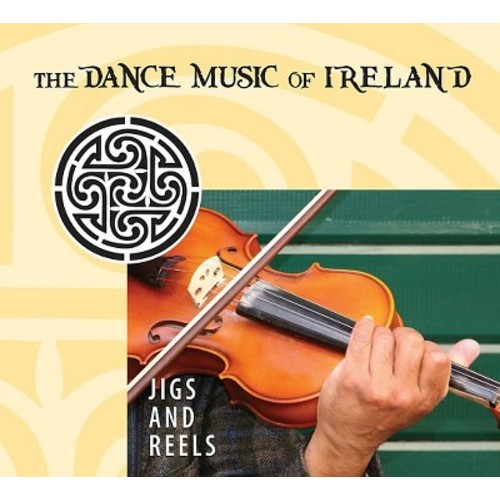 Jigs & Reels: Dance Music of Ireland & Various - Jigs & Reels: Dance Music of Ireland / Various (CD)