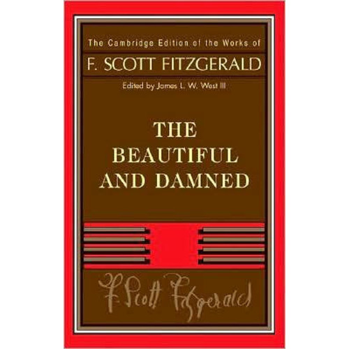 Fitzgerald: The Beautiful and Damned / Edition 1