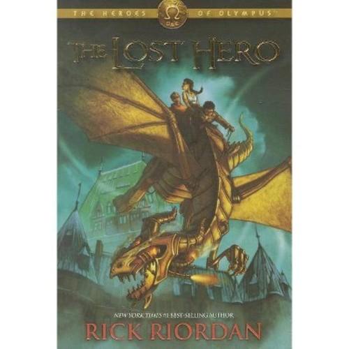 The Lost Hero (Heroes of Olympus Series #1) by Rick Riordan (Paperback)