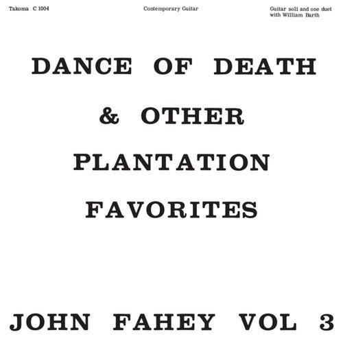 Vol. 3: Dance of Death & Other Plantation Favorites [LP] - VINYL