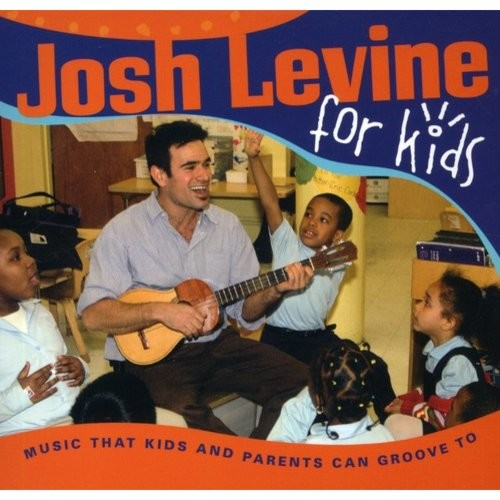 Josh Levine for Kids [CD]