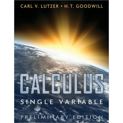 Professional Calculus, Single Variable / Edition 1